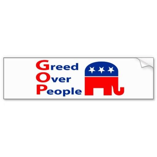 gop_greed_over_people_bumper_stickers-r0d7e819e675642fe8aca2b49436af691_v9wht_8byvr_512